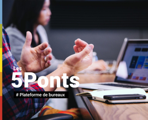 5Ponts - Plateforme de bureaux