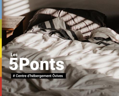 5Ponts - Centre d'hébergement Ôvives